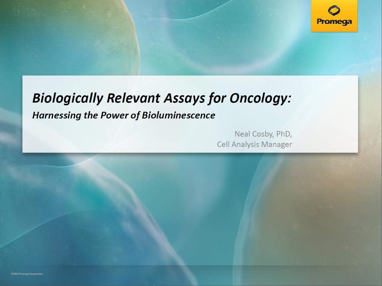 Biologically Relevant Assays for Oncology
